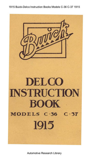 1915 Buick   Delco Instruction Books Models C 36 C 37 (22pgs)