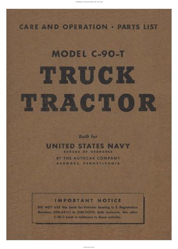 1942 Autocar Navy   Care & Ops, Parts list Mod  C 90 T Truck (112pgs)