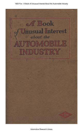 A Book of Unsusual Interest About the Automobile Industry   Fox 1920