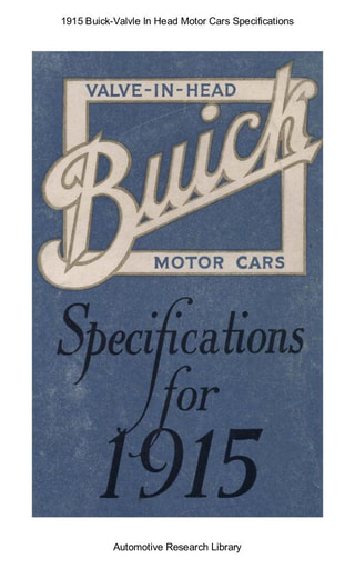 1915 Buick   Valvle In Head Motor Cars Specifications (15pgs)