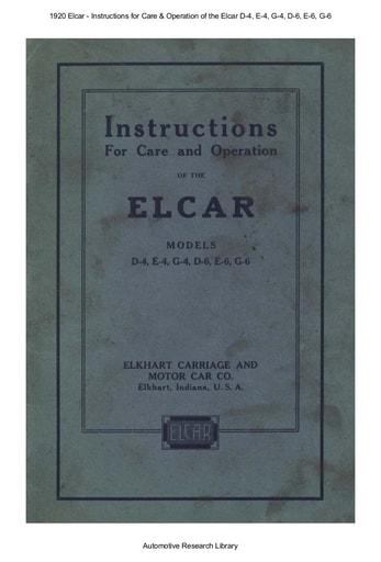 1920 Elcar   Inst  Models D 4, E 4, G 4, D 6, E 6, G 6 (39pgs)