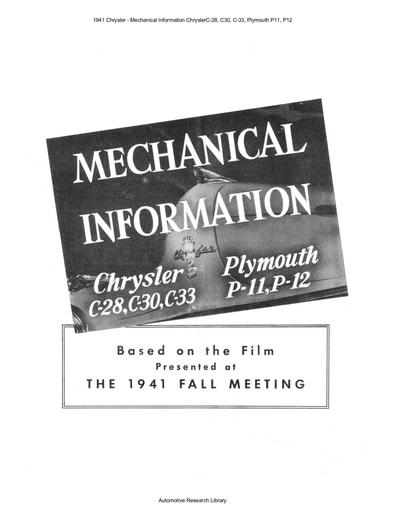 1941 Chrysler   Mechanical Info  C 28, C30, C 33, Plymouth P11, P12 (26pgs)