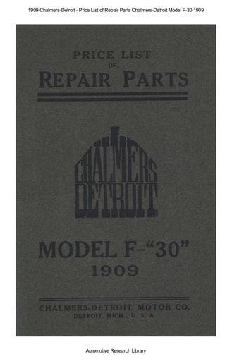 1909 Chalmers Detroit   Price List of Repair Parts Model F 30 (45pgs)