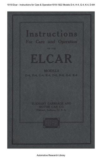 1919 Elcar   Inst  Models D 4, H 4, G 4, K 4, D 6H (49pgs)
