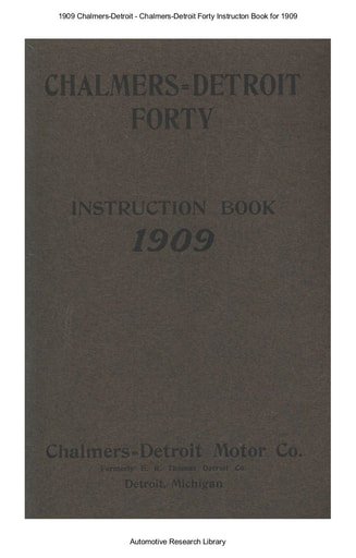 1909 Chalmers Detroit   Forty Instructon Book (38pgs)