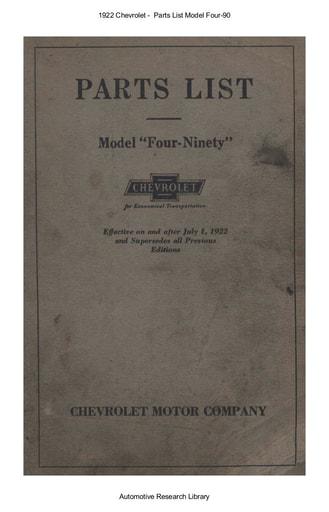 1922 Chevrolet    Parts List Model Four 90 (130pgs)