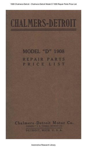 1908 Chalmers Detroit   Model D Repair Parts Price List (45pgs)