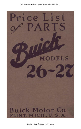 1911 Buick   Price List of Parts Models 26 27 (85pgs)