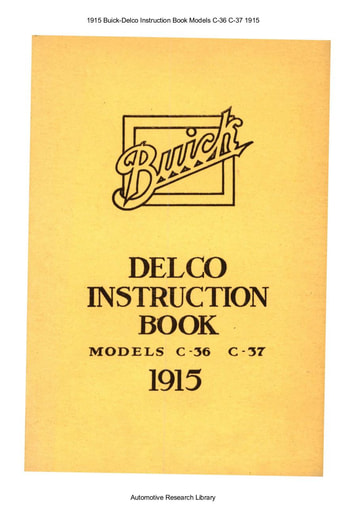 1915 Buick   Delco Instruction Book Models C 36 C 37 (23pgs)