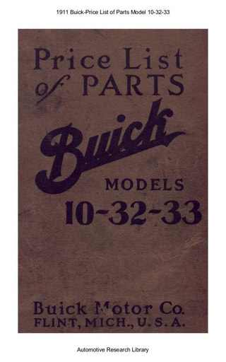 1911 Buick   Price List of Parts Model 10 32 33 (149pgs)