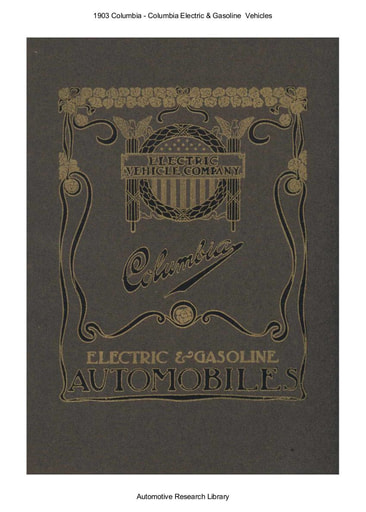 1903 Columbia   Electric & Gasoline  Vehicles (25pgs)
