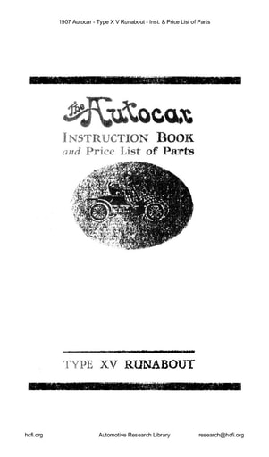 1907 Autocar   Type X V Runabout   Inst  & Price List of Parts (36pgs)