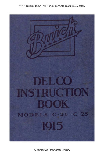 1915 Buick   Delco Instruction Book Models C 24 C 25 (23pgs)