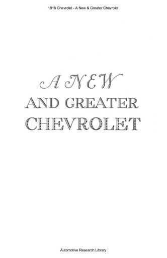 1918 Chevrolet   A New & Greater Chevrolet (13pgs)