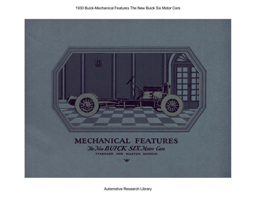 1930 Buick   Mechanical Features The New Buick Six Motor Cars (37pgs)