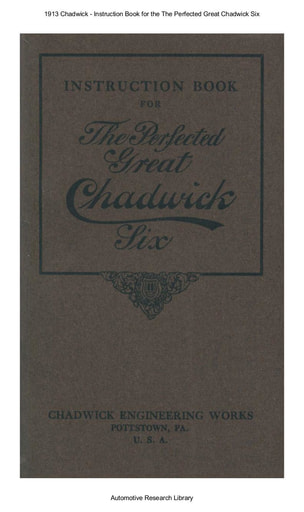 1913 Chadwick   Inst  Book for the The Perfected Great Six (95pgs)
