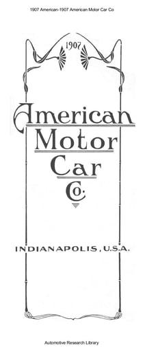 1907 American   Motor Car Co (5pgs)