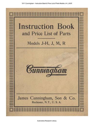 1911 Cunningham   Inst  Book & Price List of Parts Models J H, J,M,R (117pgs)