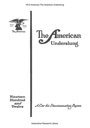 1912 American The American Underslung (18pgs)