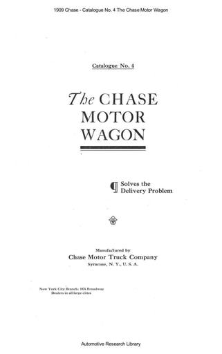 1909 Chase   Catalogue No  4 The Motor Wagon (24pgs)