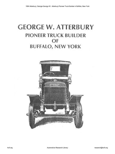 1904 Atterbury, George   Pioneer Truck Builder (18pgs)