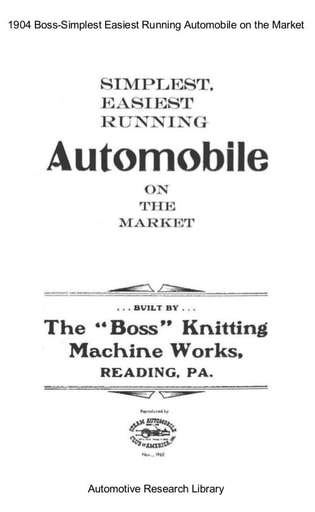 1904 Boss   Simplest Easiest Running Auto (5pgs)