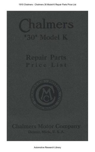 1910 Chalmers   30 Model K Repair Parts Price List (60pgs)
