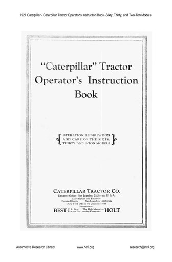 1927 Caterpillar   Tractor Operator's Book   60, 30, and 2 Ton Models (101pgs)