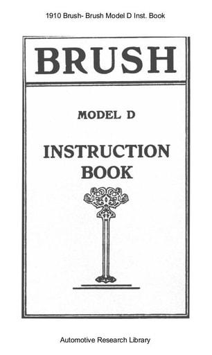 1910 Brush    Model D Inst  Book (34pgs)