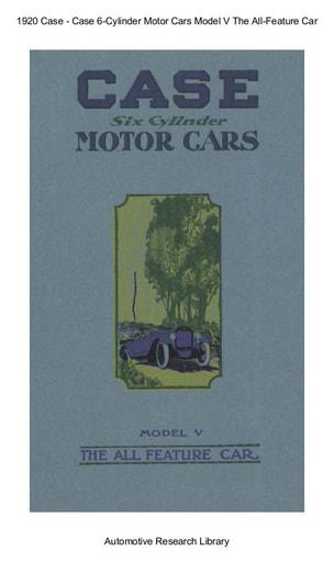 1920 Case   Six Cylinder Motor Cars Model V (30pgs)