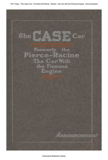 1911 Case   Formerly the Pierce Racine (9pgs)