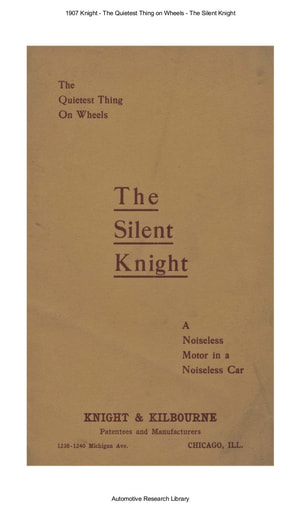 1907 Knight   The Quietest Thing on Wheels   The Silent Knight